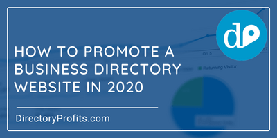 How To Promote a Business Directory Website in 2020